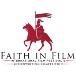 Faith in Film: International Family and Faith Screenwriting Competition