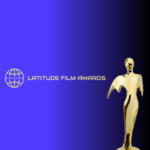 Latitude Film Awards