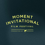 Moment Invitational Film Festival