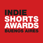 INDIE SHORTS AWARDS BUENOS AIRES