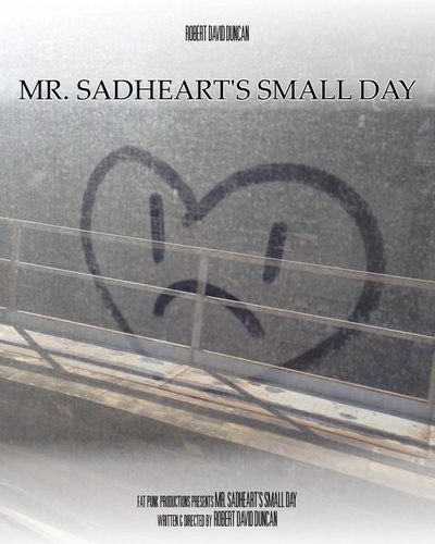 Mr sadheart small day poster 3