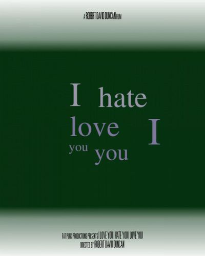 I love you i hate you i love you   poster 2