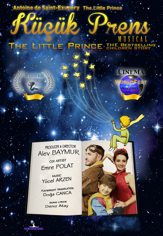 The Little Prince Musical Kucuk Prens Filmfreeway