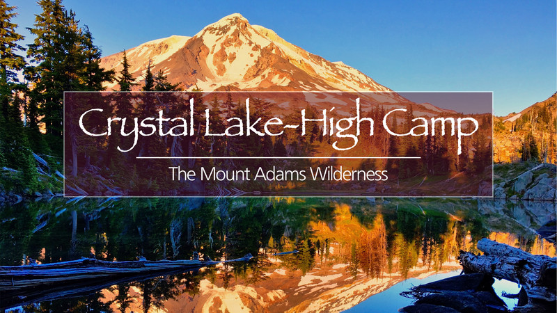Crystal lake and high camp the majestic mount adams wilderness youtube backgrounder template2 02 publicscrutiny Gallery