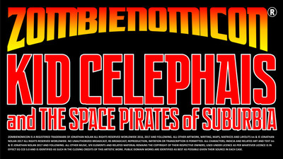 Zombienomicon r kid celephais and the space pirates of suburbia title card 1920x1080 with legals