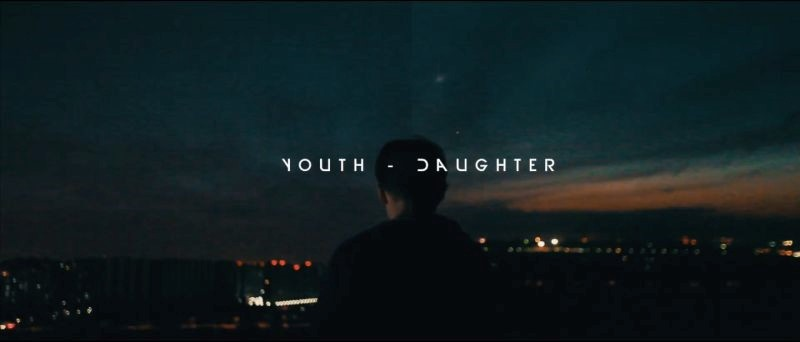 Youth Daughter Trailer