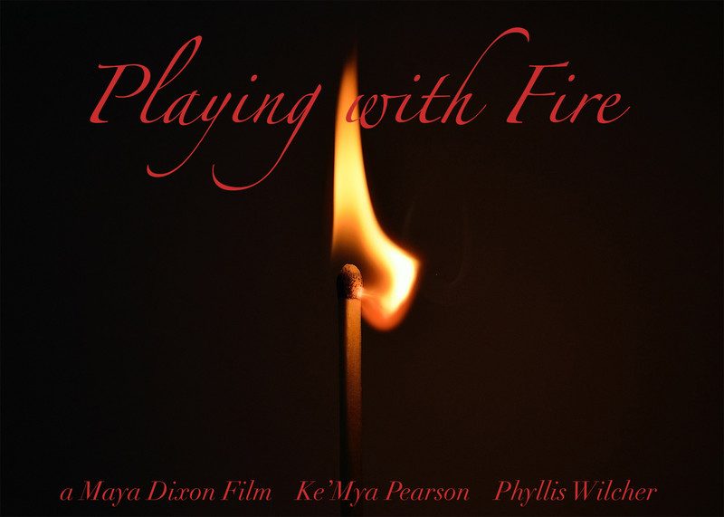 Playing With Fire Filmfreeway