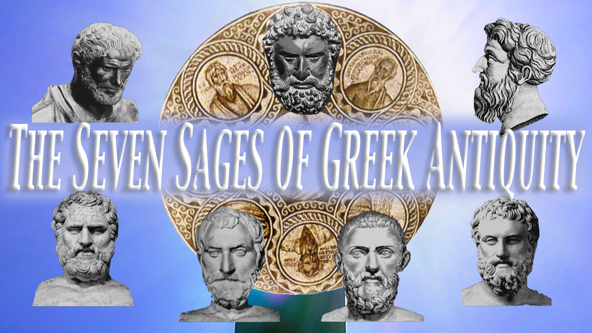 Sayings of the seven sages of ancient Greece