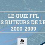 Buteurs EDF 2000-2009 - FFL