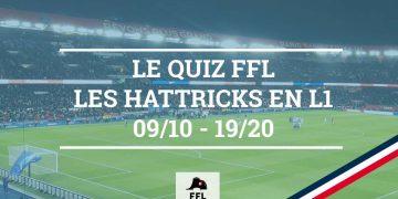 Quiz Hattrick en L1 2009-2020 - FFL
