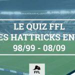 Quiz Hattrick en L1 1998-2009 - FFL