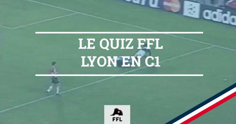 Quizz LYON EN C1 - FFL