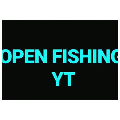 Open Fishing  ---------