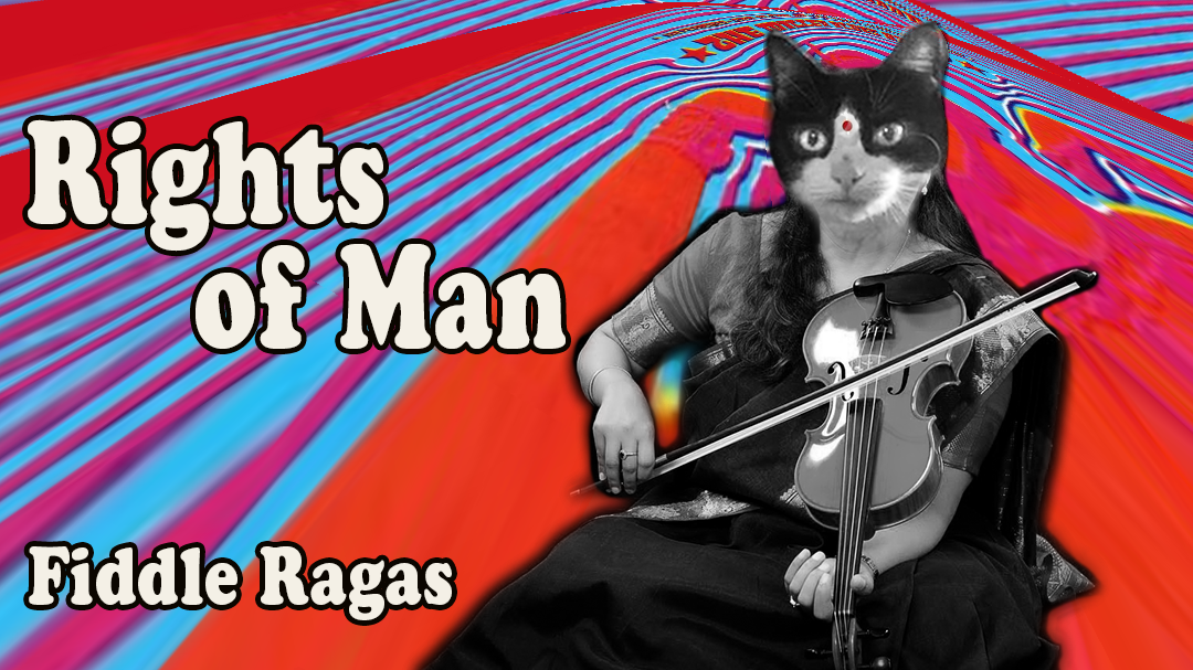Rights Of Man – Fiddle Raga | FiddleHed