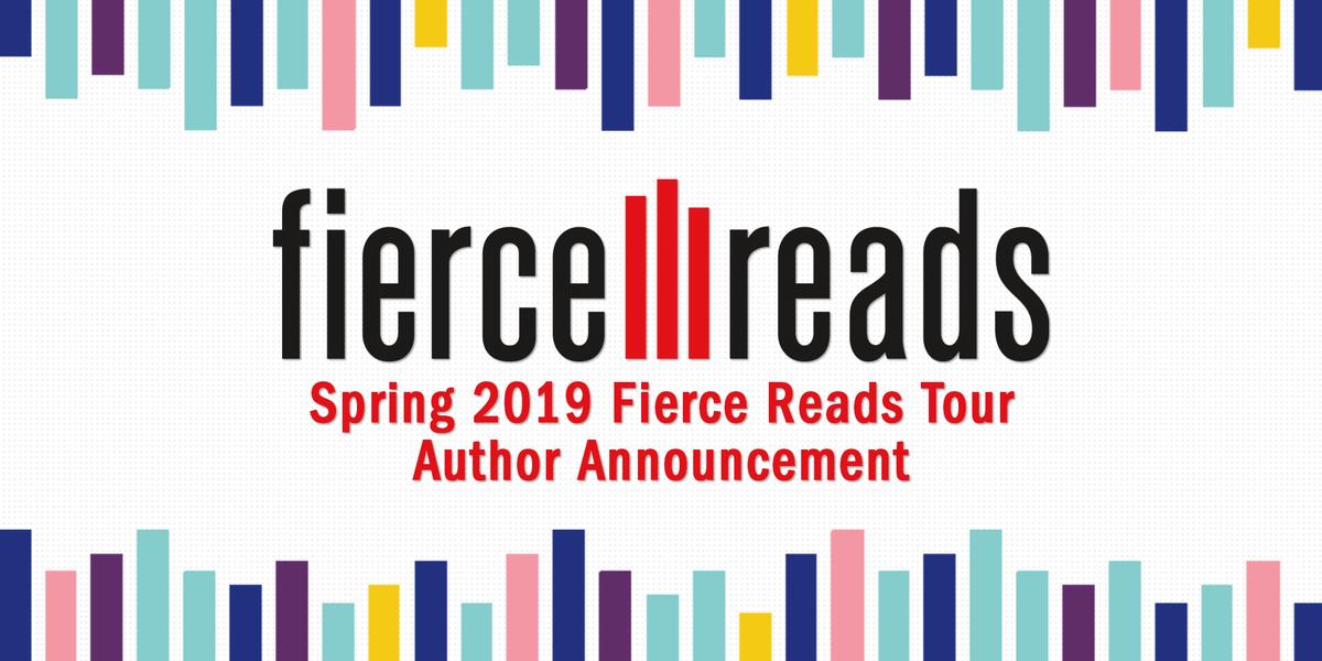 1edc8690c Spring '19 Fierce Reads Tour Author Announcement   Fierce Reads