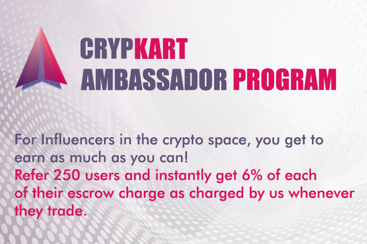 CrypKart Ambassador Program - Creating the path for Influencers to