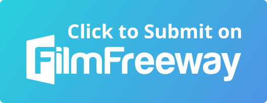 Click to submit on FilmFreeway