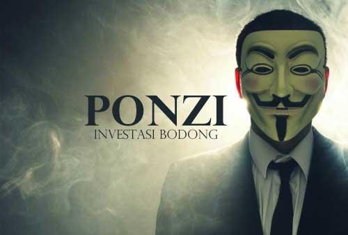 Skema Ponzi Modus Klasik Investasi Bodong - Perencana Keuangan Independen Finansialku