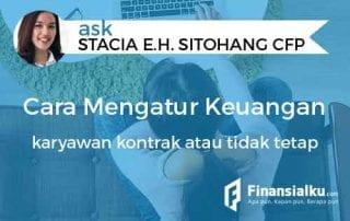 Konsultasi Bagaimana Cara Mengatur Keuangan bagi Karyawan Kontrak atau Tidak Tetap 01 - Finansialku