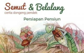 Cerita Dongeng Pendek Semut dan Belalang, Ajarkan Anda Perencanaan Pensiun 1 - Finansialku