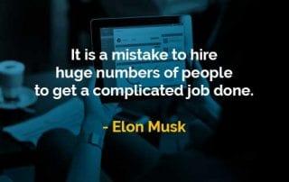 Kata-kata Bijak Elon Musk Mempekerjakan Orang Dalam Pekerjaan Rumit - Finansialku