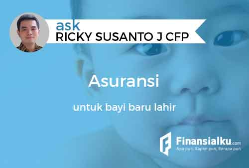 Konsultasi: Apakah Orangtua Perlu Beli Asuransi untuk Bayi ...