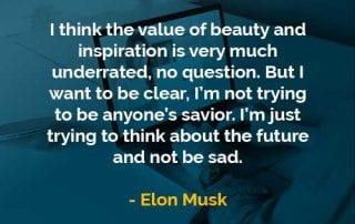 Kata-kata Bijak Elon Musk Keindahan dan Inspirasi Sangat Diremehkan - Finansialku