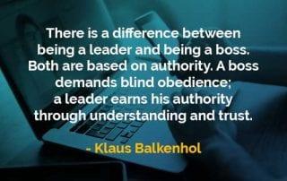 Kata-kata Bijak Klaus Balkenhol Perbedaan Antara Menjadi Pemimpin dan Menjadi Bos - Finansialku