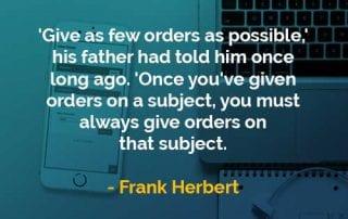 Kata-kata Bijak Frank Herbert Memberi Perintah - Finansialku
