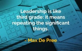 Kata-kata Bijak Max DePree Kepemimpinan Bagaikan Kelas Tiga - Finansialku
