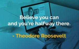 Kata-kata Bijak Theodore Roosevelt Percayalah Anda Bisa - Finansialku