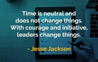 Kata-kata Bijak Jesse Jackson Waktu Bersifat Netral - Finansialku