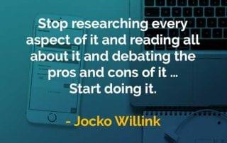 Kata-kata Bijak Jocko Willink Mulailah Melakukannya - Finansialku