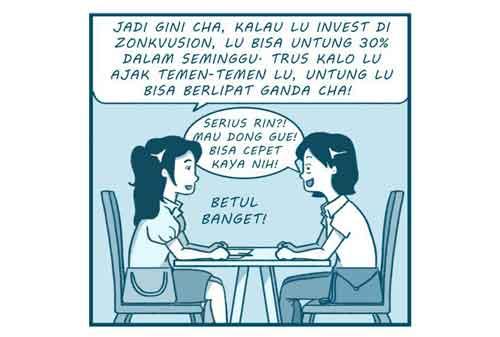 Komik Yakin Masih Tergiur dengan Investasi yang Untungnya Besar Dalam Waktu Singkat 02 Komik - Finansialku