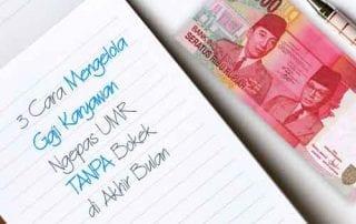 3 Cara Mengelola Gaji Karyawan Ngepas UMR TANPA 01 Bokek di Akhir Bulan - Finansialku