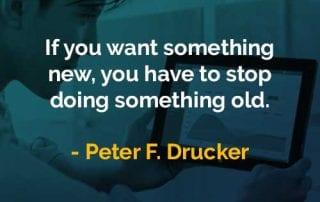 Kata-kata Bijak Peter Drucker Menginginkan Sesuatu yang Baru - Finansialku