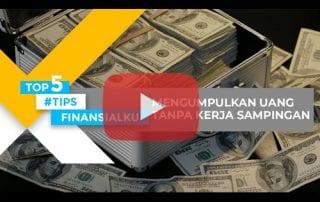Top5Finansialku- Mengumpulkan Uang Tanpa Kerja Sampingan