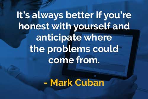 Kata Kata Bijak Mark Cuban Jujur Pada Diri Sendiri
