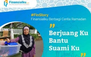 Finansialku Berbagi Cerita Ramadan Berjuang Ku Bantu Suami Ku 01 - Finansialku