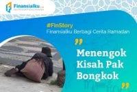Finansialku Berbagi Cerita Ramadhan Menengok Kisah Pak Bongkok 01 - Finansialku