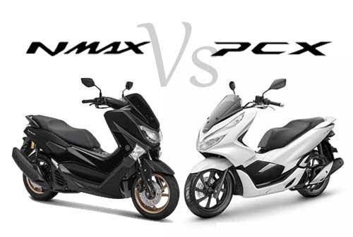 Yamaha Nmax Vs Honda Pcx Mana Yang Kamu Pilih Ini Pertimbangannya