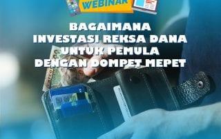 Webinar Reksa Dana Batch 7