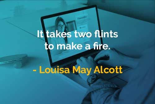 Kata-kata Bijak Louisa May Alcott Membuat Sebuah Api - Finansialku