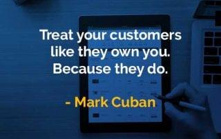 Kata-kata Bijak Mark Cuban Perlakukan Pelanggan Anda Seperti - Finansialku