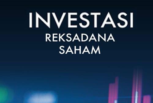 Cara Investasi Reksa Dana Saham - Finansialku