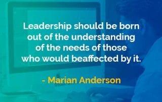 Kata-kata Bijak Marian Anderson Kepemimpinan Harus Lahir Dari - Finansialku