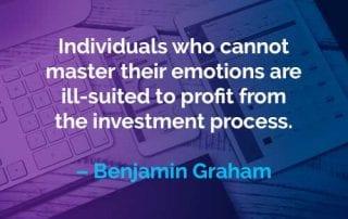Kata-kata Motivasi Benjamin Graham Menguasai Emosinya - Finansialku