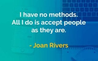 Kata-kata Bijak Joan Rivers Menerima Orang Apa Adanya - Finansialku