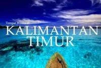 Kunjungi 15+ Wisata Kalimantan Timur yang Bikin Bangga 01