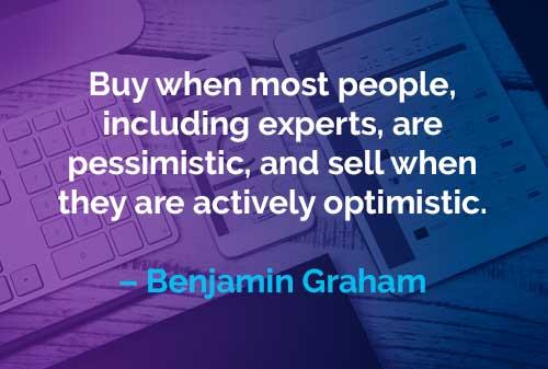 Kata-kata Motivasi Benjamin Graham Belilah Ketika - Finansialku